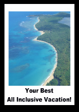 Choose your best all inclusive vacation